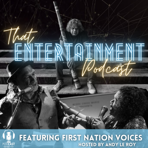 First Nation Voices That Entertainment Podcast